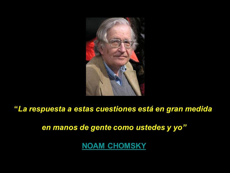 Son los medios al servicio de las élites. La cuestión central –afirma Chomsky- se trata de si queremos vivir en una sociedad libre o bajo lo que viene