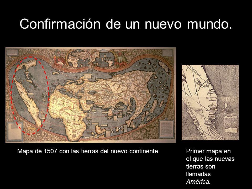 Confirmación de un nuevo mundo. Mapa de 1507 con las tierras del nuevo continente.Primer mapa en el que las nuevas tierras son llamadas América.