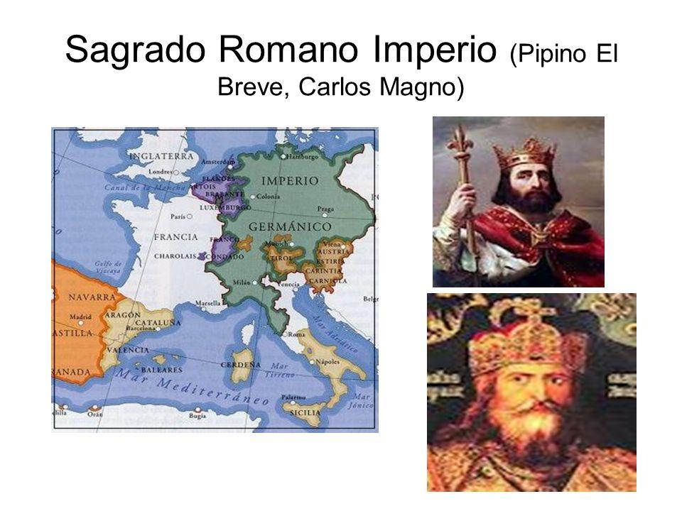 Sagrado Romano Imperio (Pipino El Breve, Carlos Magno)