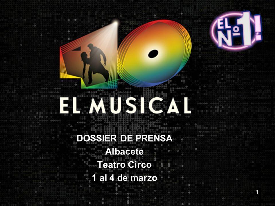 1 DOSSIER DE PRENSA Albacete Teatro Circo 1 al 4 de marzo