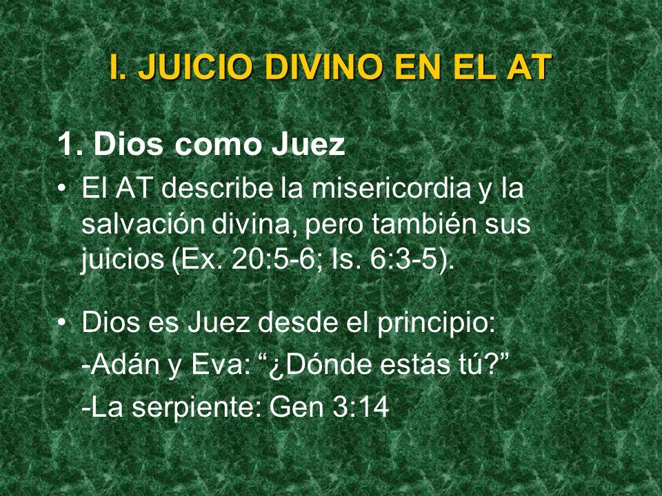 I.JUICIO DIVINO EN EL AT 1.