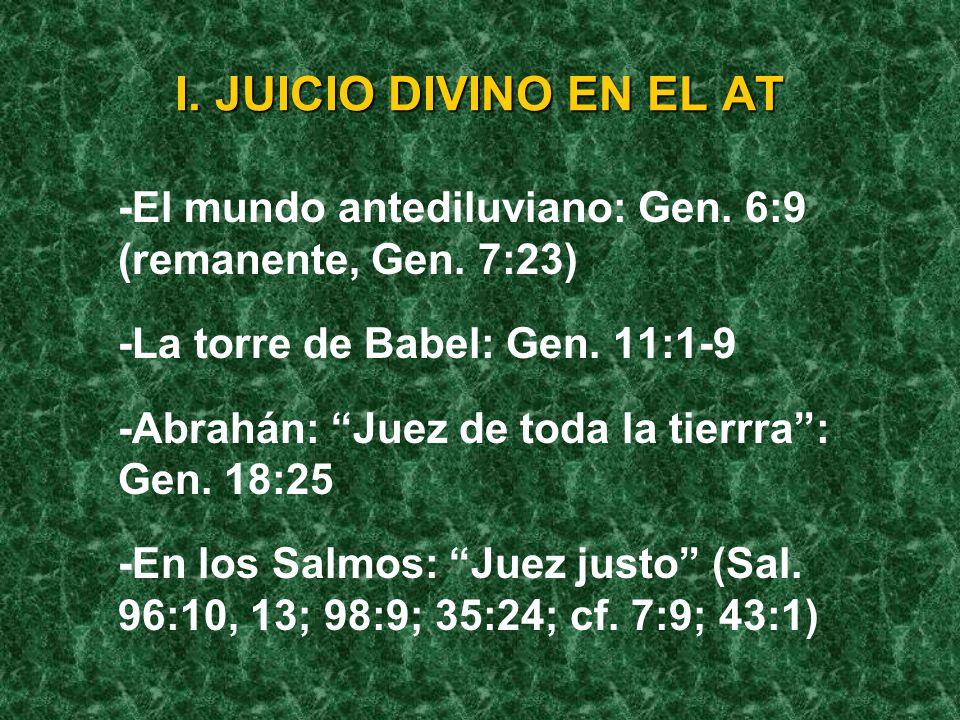 I.JUICIO DIVINO EN EL AT -El mundo antediluviano: Gen.