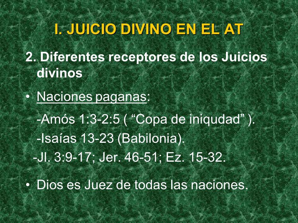 I. JUICIO DIVINO EN EL AT -El mundo antediluviano: Gen. 6:9 (remanente, Gen. 7:23) -La torre de Babel: Gen. 11:1-9 -Abrahán: Juez de toda la tierrra: