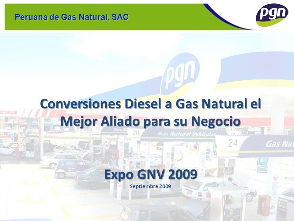 Conversiones Diesel a Gas Natural el Mejor Aliado para su Negocio Expo GNV 2009 Conversiones Diesel a Gas Natural el Mejor Aliado para su Negocio Expo