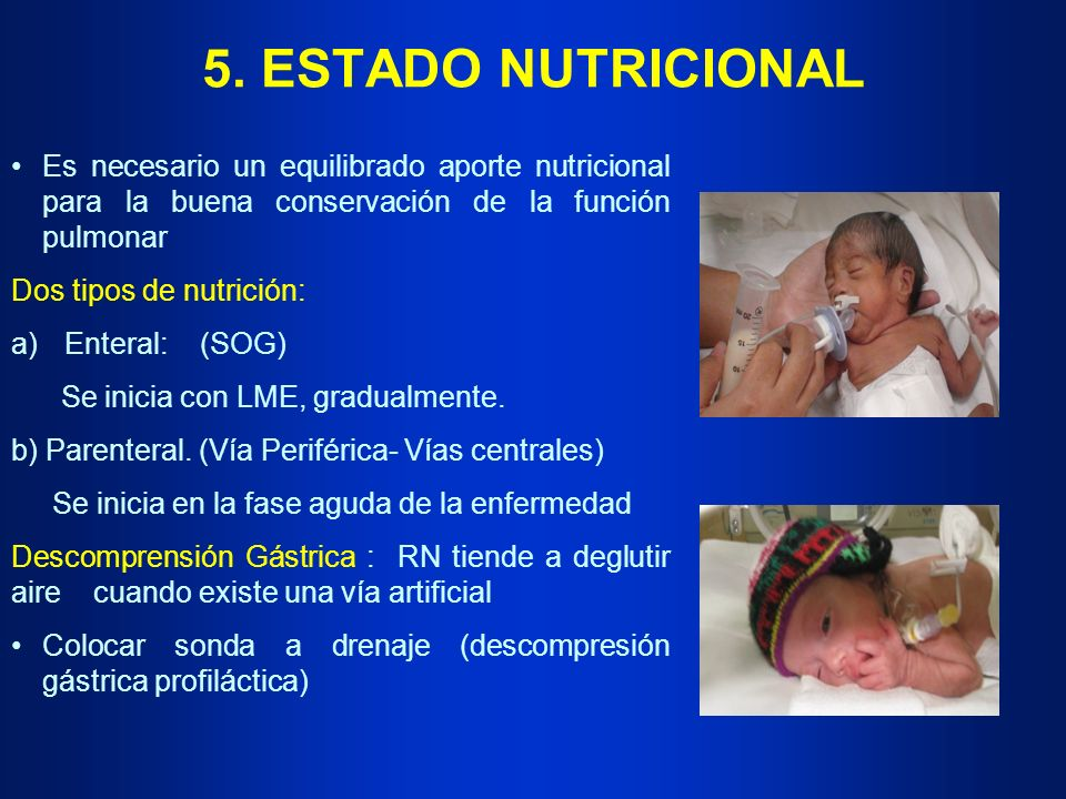 5. ESTADO NUTRICIONAL Es necesario un equilibrado aporte nutricional para la buena conservación de la función pulmonar Dos tipos de nutrición: a)Enter
