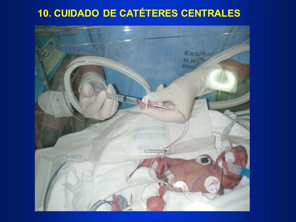10. CUIDADO DE CATÉTERES CENTRALES