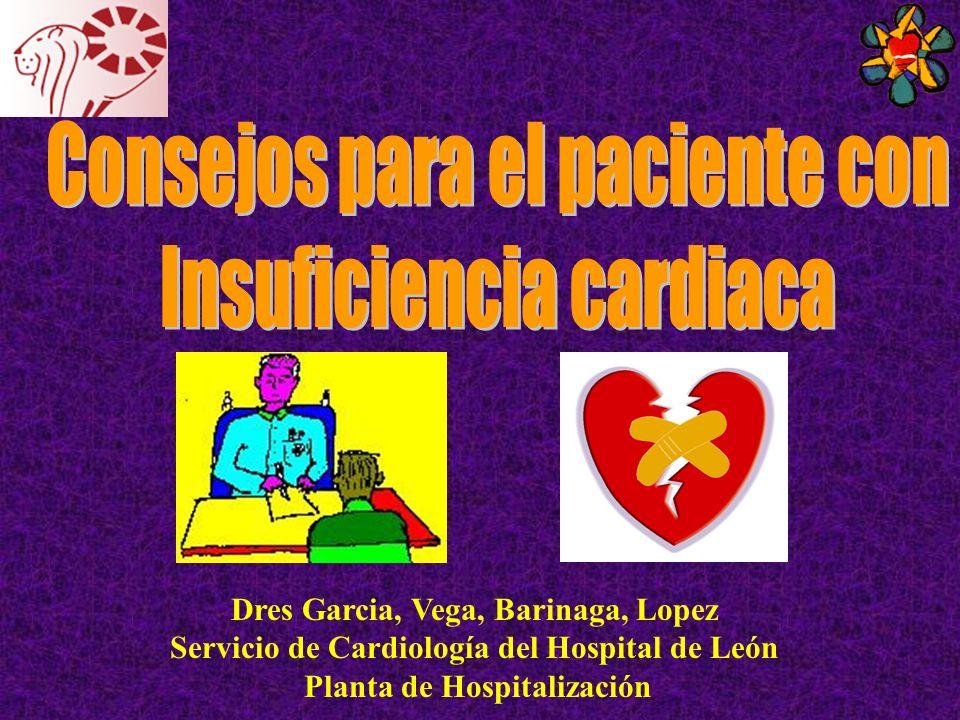 Dres Garcia, Vega, Barinaga, Lopez Servicio de Cardiología del Hospital de León Planta de Hospitalización