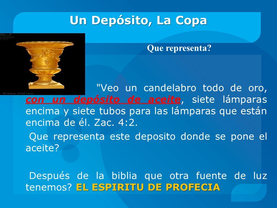 Un Depósito, La Copa