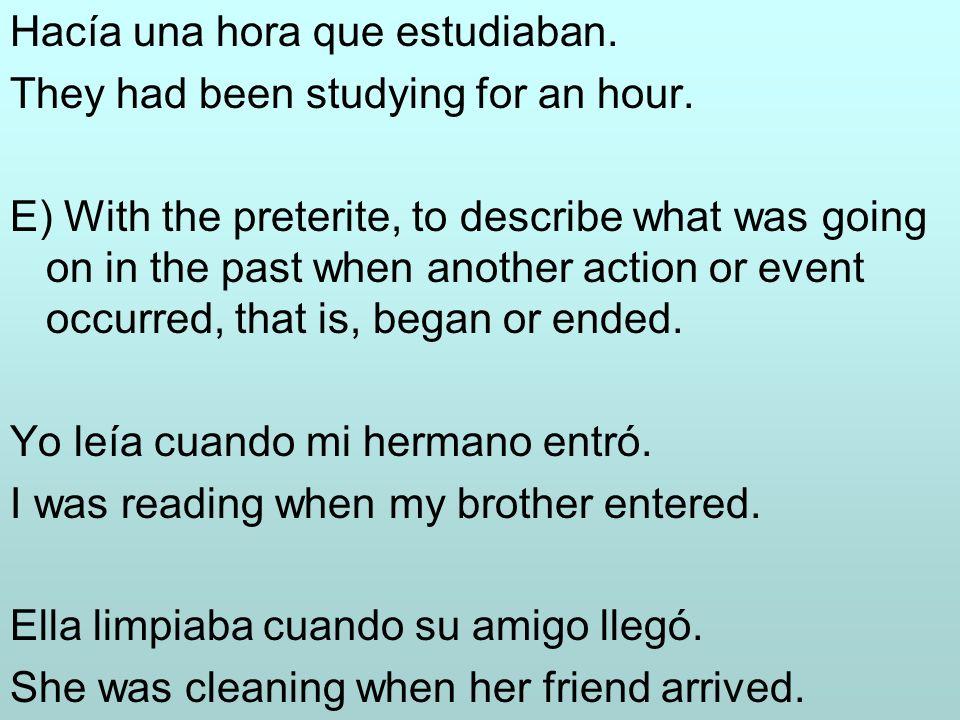 Palabras usadas con el imperfecto A menudo, A vecesoften Por las mañanas, tardes, etc In the morning...