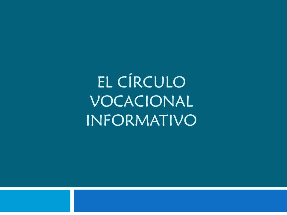 EL CÍRCULO VOCACIONAL INFORMATIVO