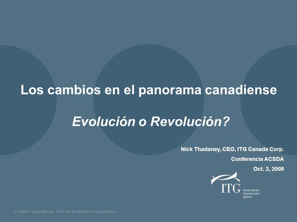 Los cambios en el panorama canadiense Evolución o Revolución.
