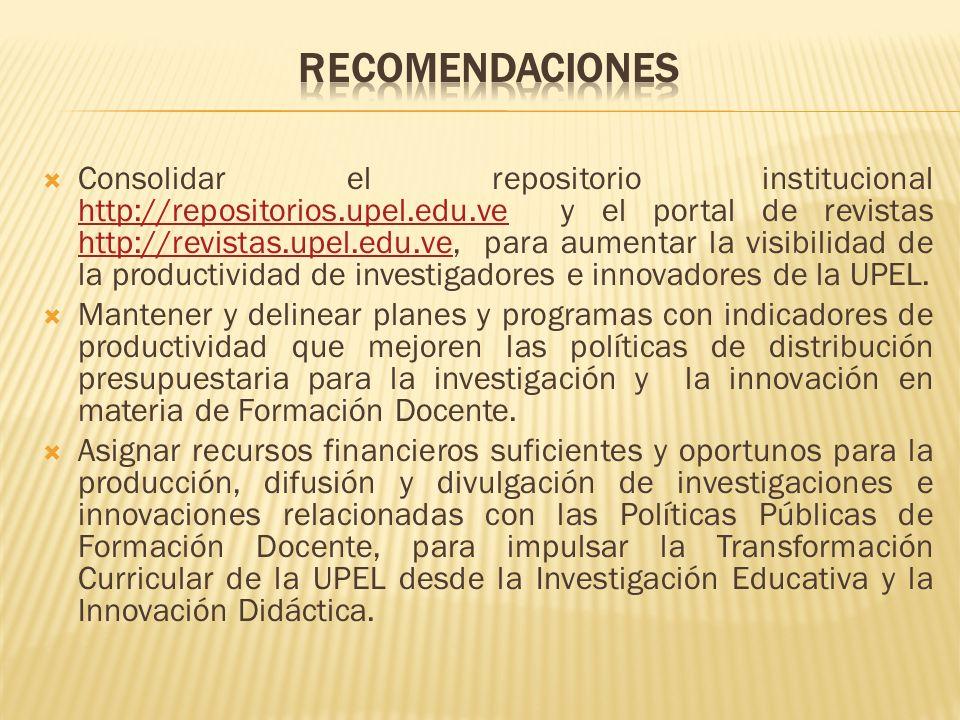 Consolidar el repositorio institucional http://repositorios.upel.edu.ve y el portal de revistas http://revistas.upel.edu.ve, para aumentar la visibili