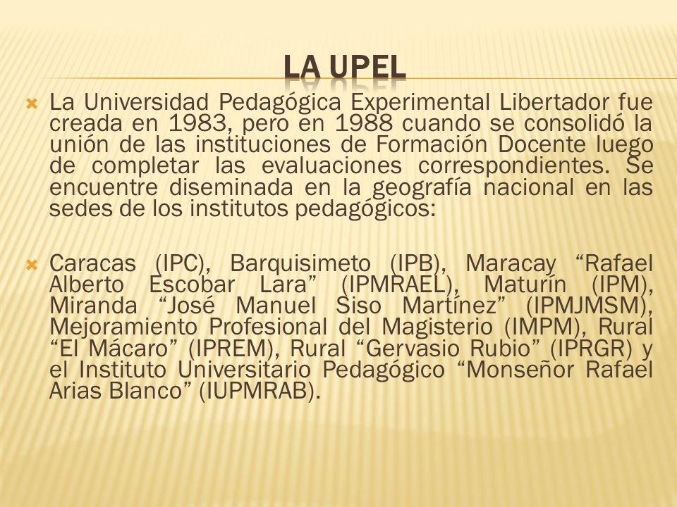 La Universidad Pedagógica Experimental Libertador fue creada en 1983, pero en 1988 cuando se consolidó la unión de las instituciones de Formación Doce