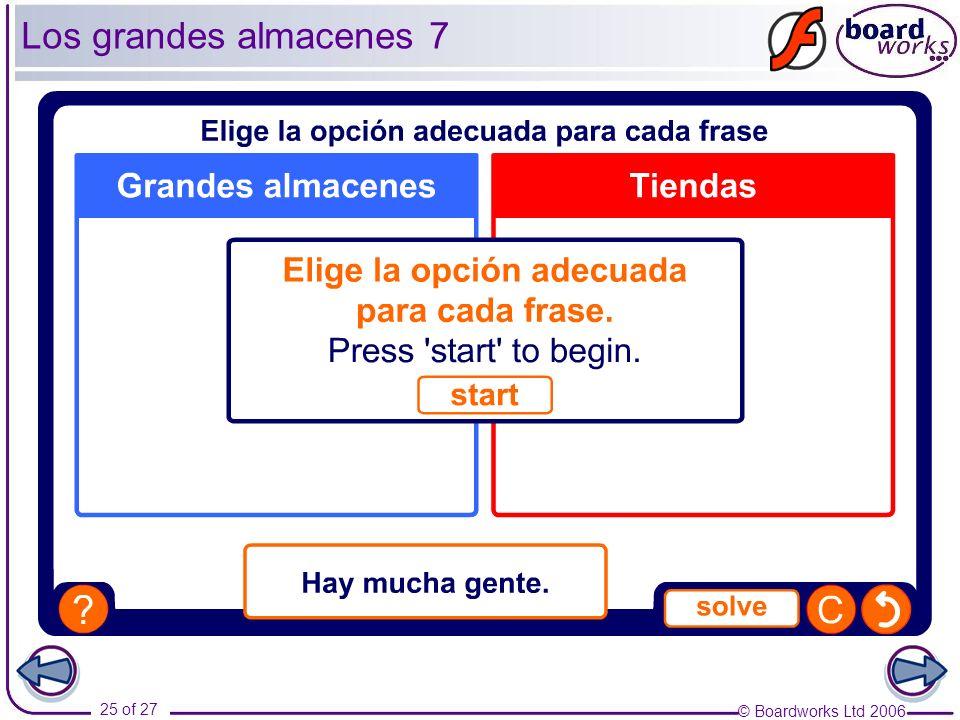 © Boardworks Ltd 2006 25 of 27 Los grandes almacenes 7