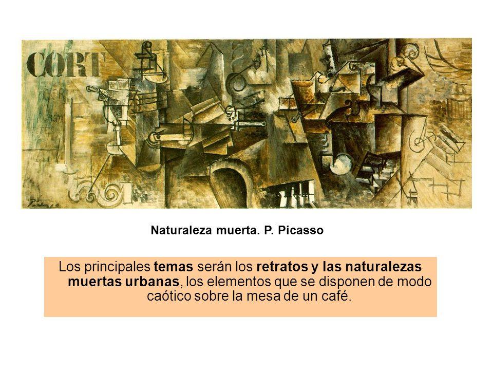 Naturaleza muerta. P. Picasso Los principales temas serán los retratos y las naturalezas muertas urbanas, los elementos que se disponen de modo caótic
