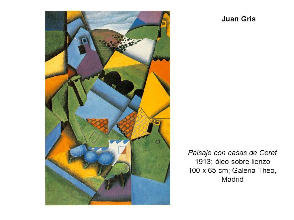 Paisaje con casas de Ceret 1913; óleo sobre lienzo 100 x 65 cm; Galeria Theo, Madrid Juan Gris