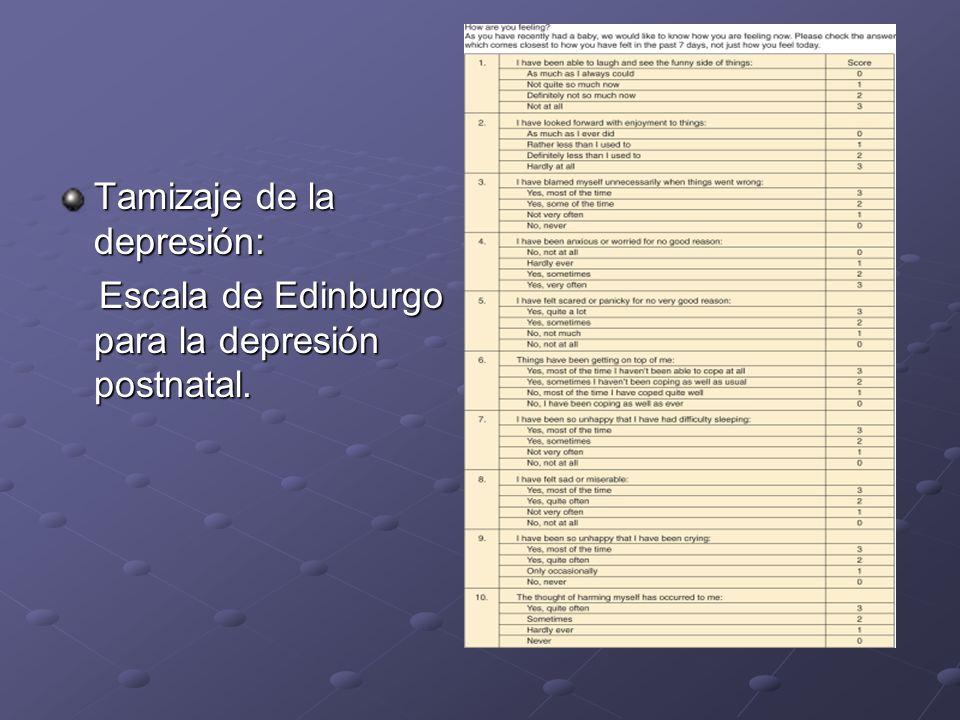 Tamizaje de la depresión: Escala de Edinburgo para la depresión postnatal. Escala de Edinburgo para la depresión postnatal.