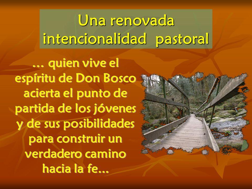 … quien vive el espíritu de Don Bosco acierta el punto de partida de los jóvenes y de sus posibilidades para construir un verdadero camino hacia la fe