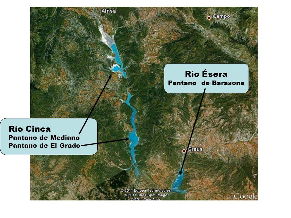 Río Cinca Pantano de Mediano Pantano de El Grado Río Ésera Pantano de Barasona