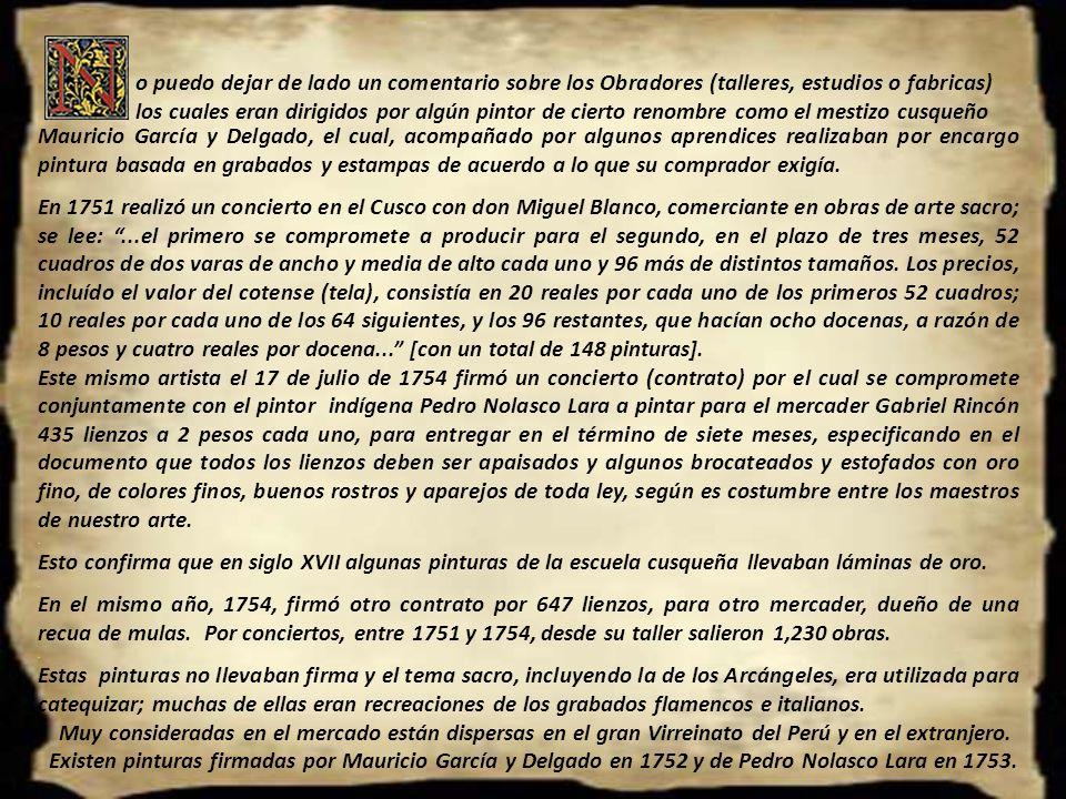 Pinturas atribuidas a D. Diego Quispe Tito (1611-1685) Siglo XVII Fuente: Pintura en el Virreinato del Perú Banco de Crédito del Perú, 1989. Pag. 172