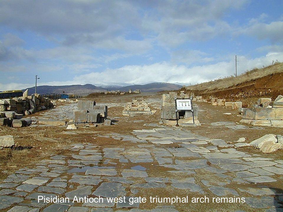 Pisidian Antioch west gate triumphal arch remains