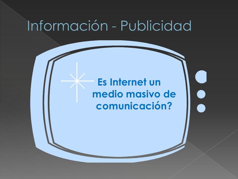 Es Internet un medio masivo de comunicación?