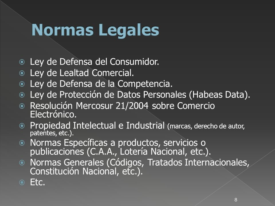8 Ley de Defensa del Consumidor. Ley de Lealtad Comercial.