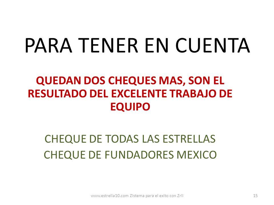 PARA TENER EN CUENTA QUEDAN DOS CHEQUES MAS, SON EL RESULTADO DEL EXCELENTE TRABAJO DE EQUIPO CHEQUE DE TODAS LAS ESTRELLAS CHEQUE DE FUNDADORES MEXIC