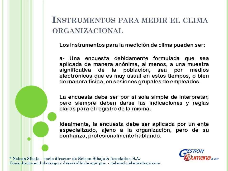I NSTRUMENTOS PARA MEDIR EL CLIMA ORGANIZACIONAL b- Sesiones de Focus Group.