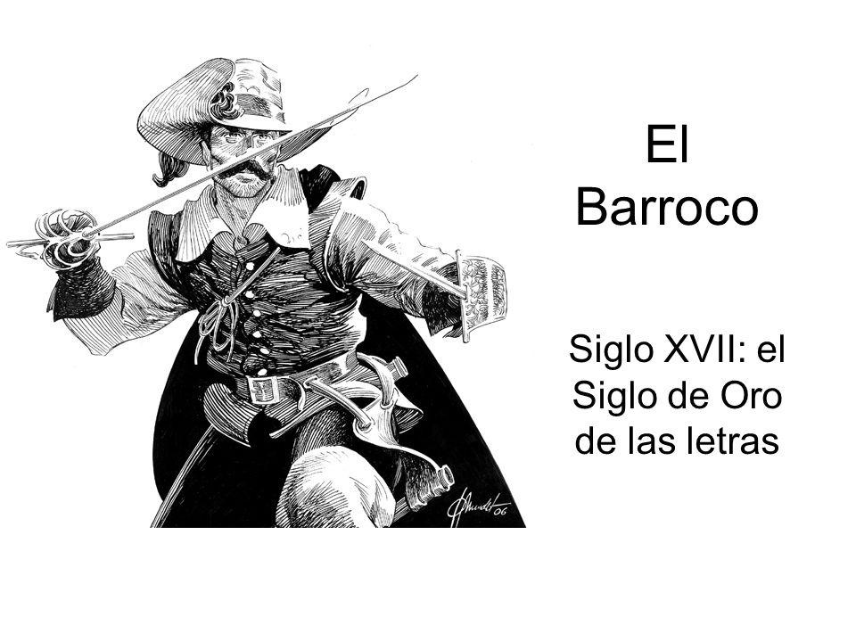 El Barroco Siglo XVII: el Siglo de Oro de las letras