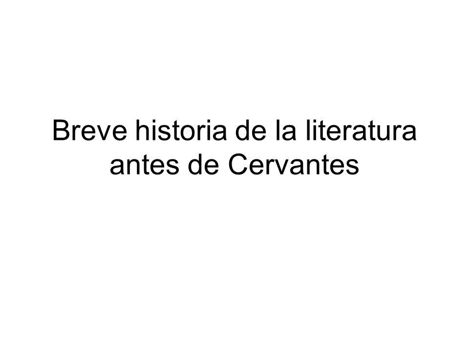 Breve historia de la literatura antes de Cervantes