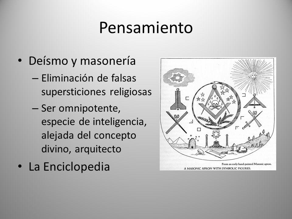 Pensamiento Deísmo y masonería – Eliminación de falsas supersticiones religiosas – Ser omnipotente, especie de inteligencia, alejada del concepto divi