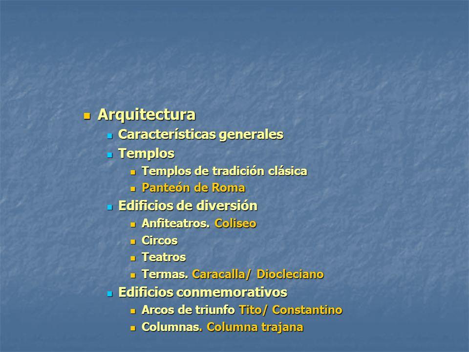 Arquitectura Arquitectura Características generales Características generales Templos Templos Templos de tradición clásica Templos de tradición clásic