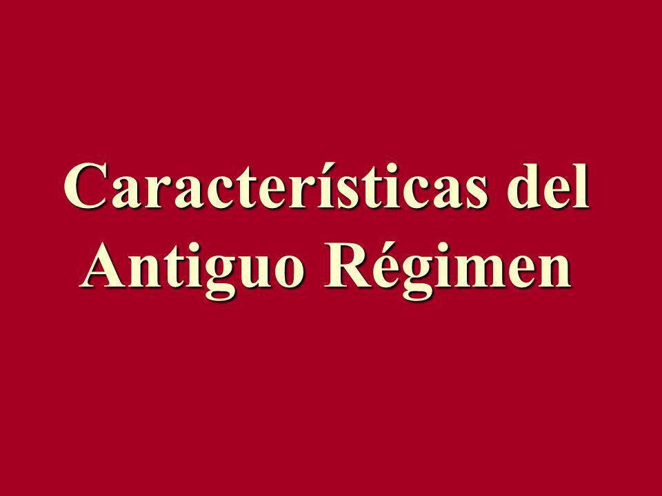 Características del Antiguo Régimen