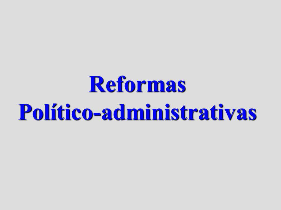 Reformas Político-administrativas