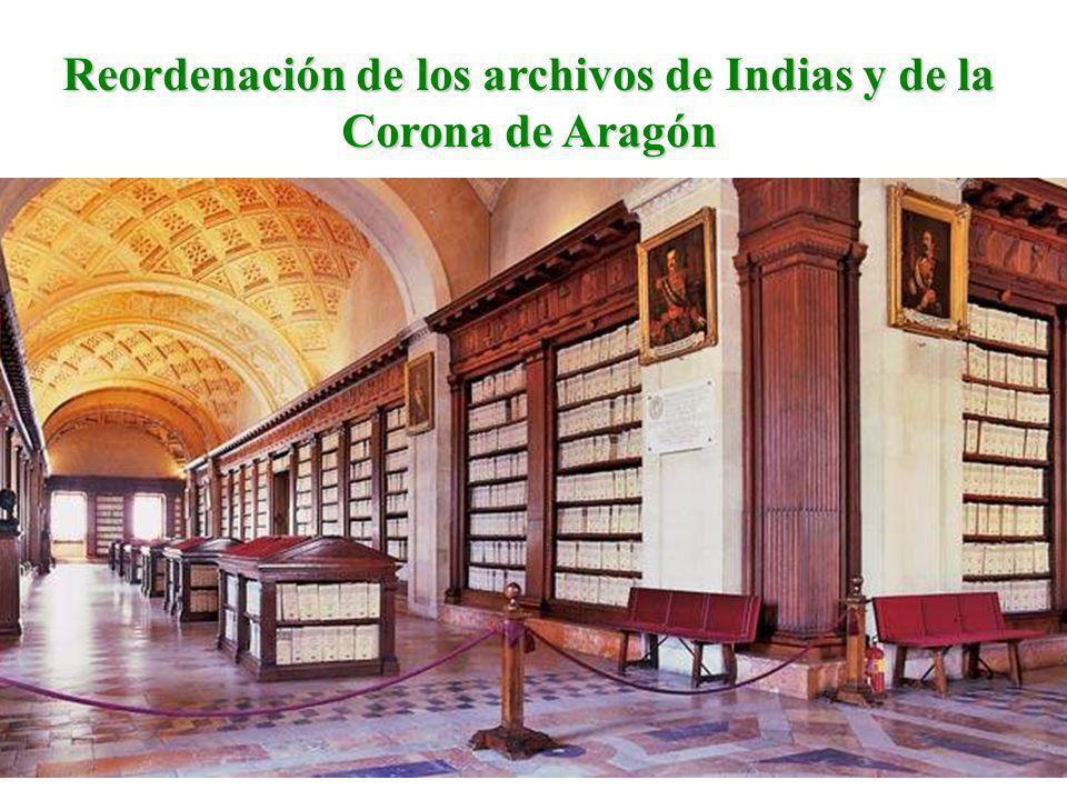 Reordenación de los archivos de Indias y de la Corona de Aragón