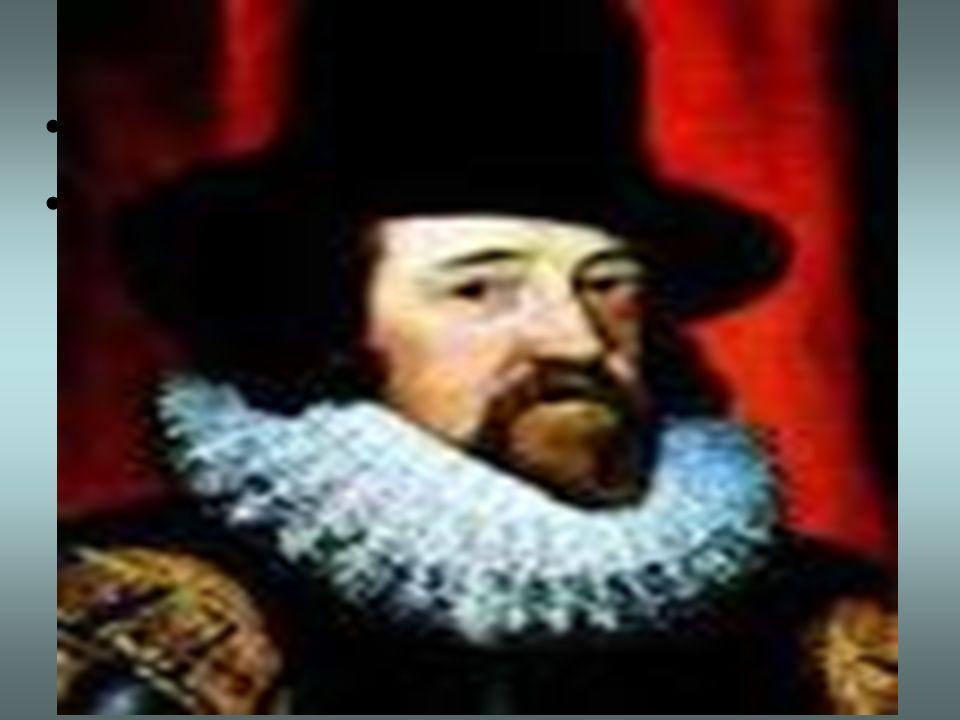 BACON, Francis (1561-1626) Aplica el mètodo inductivo. Observaciòn de un conjunto de hechos individuales, de allì al proceso de abstracciòn precisando