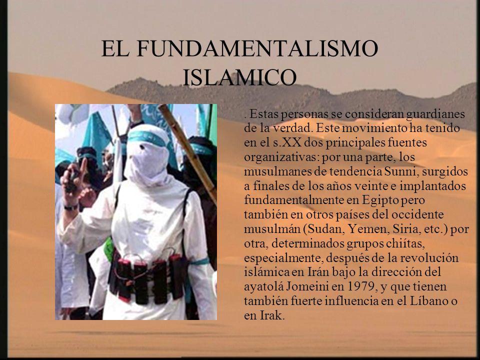 EL FUNDAMENTALISMO ISLAMICO Una de las características del fundamentalismo es que intenta incluir la ley del coran en los estados con mayoría musulmana, cosa que ha sucedido no solo en Irán y Libia, sino también en Pakistán, Israel, Arabia Saudí o Kuwait.