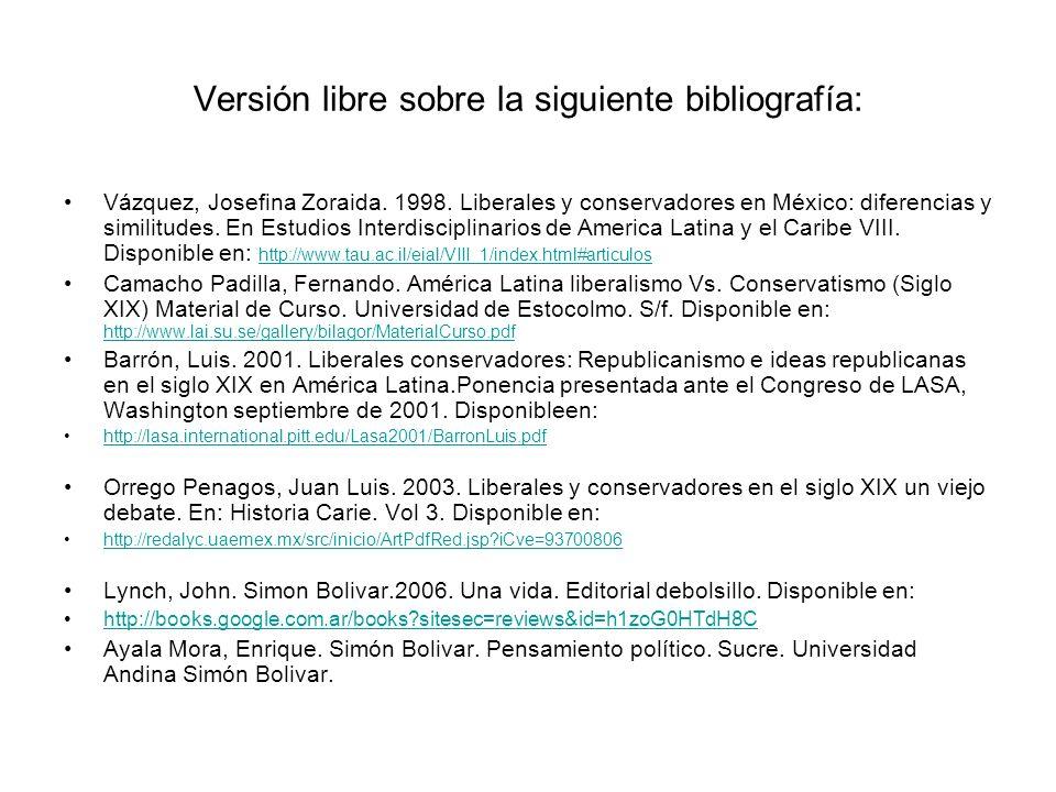 Versión libre sobre la siguiente bibliografía: Vázquez, Josefina Zoraida. 1998. Liberales y conservadores en México: diferencias y similitudes. En Est
