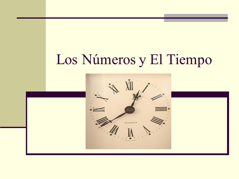 Los Números y El Tiempo