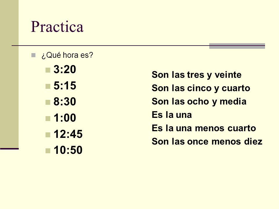 Practica ¿Qué hora es.