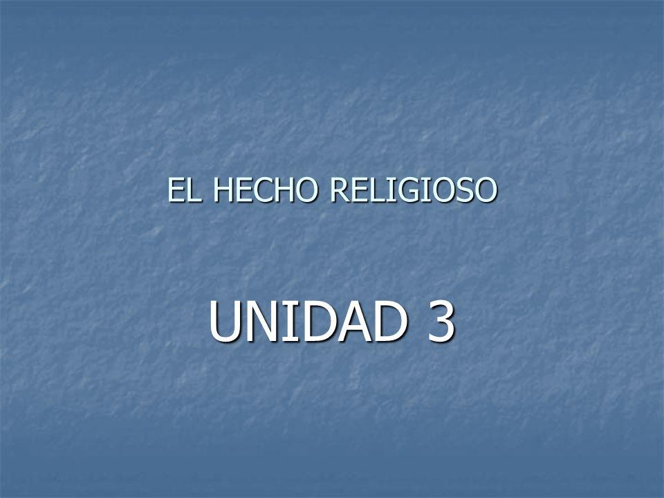 EL HECHO RELIGIOSO UNIDAD 3