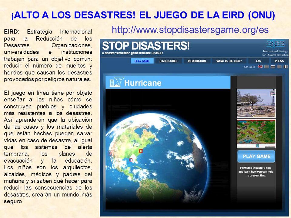 EIRD: Estrategia Internacional para la Reducción de los Desastres. Organizaciones, universidades e instituciones trabajan para un objetivo común: redu