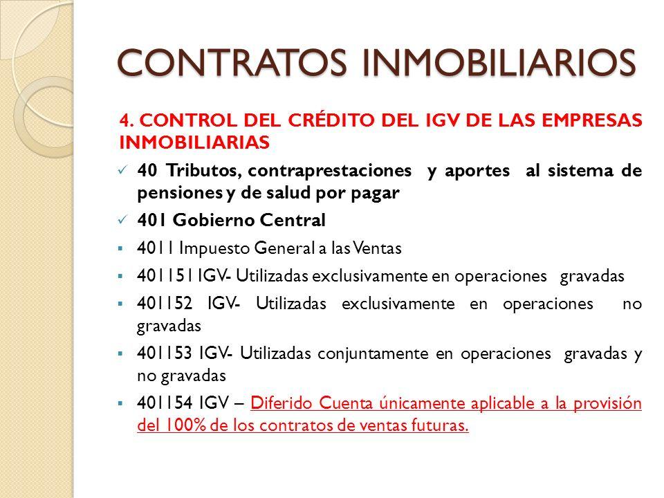 CONTRATOS INMOBILIARIOS 4. CONTROL DEL CRÉDITO DEL IGV DE LAS EMPRESAS INMOBILIARIAS 40 Tributos, contraprestaciones y aportes al sistema de pensiones