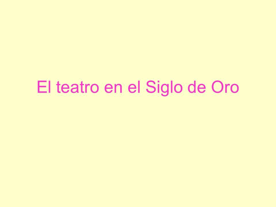 El teatro en el Siglo de Oro