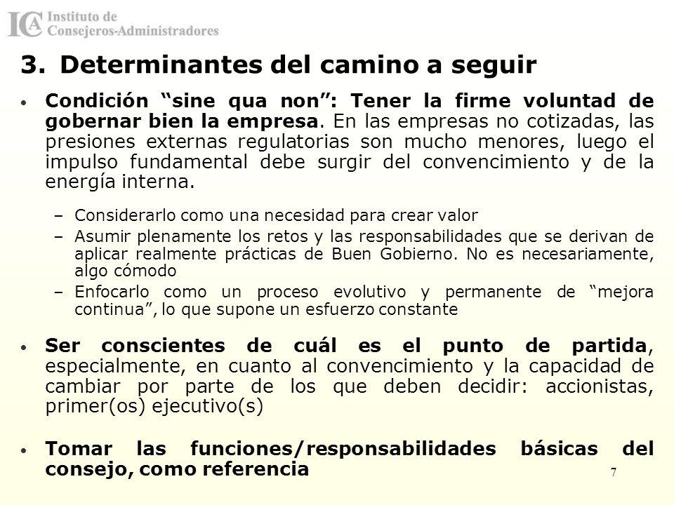 8 Las funciones primordiales de un Consejo de Administración constituyen una referencia fundamental.