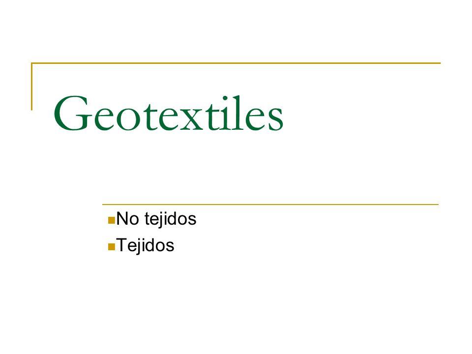 Geotextiles No tejidos Tejidos
