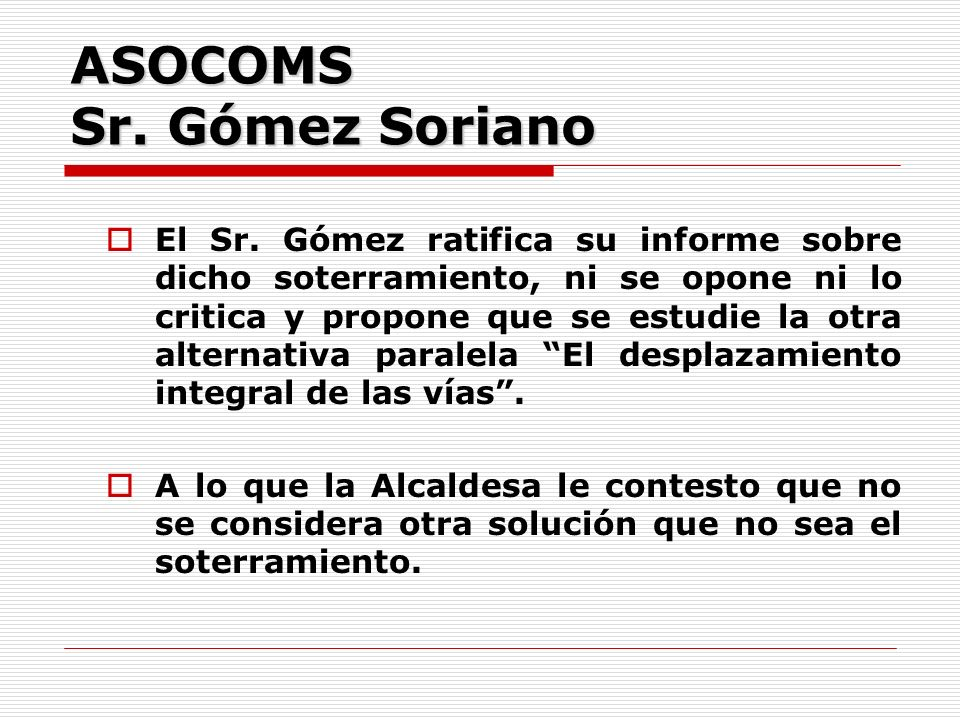 ASOCOMS Sr. Gómez Soriano El Sr.