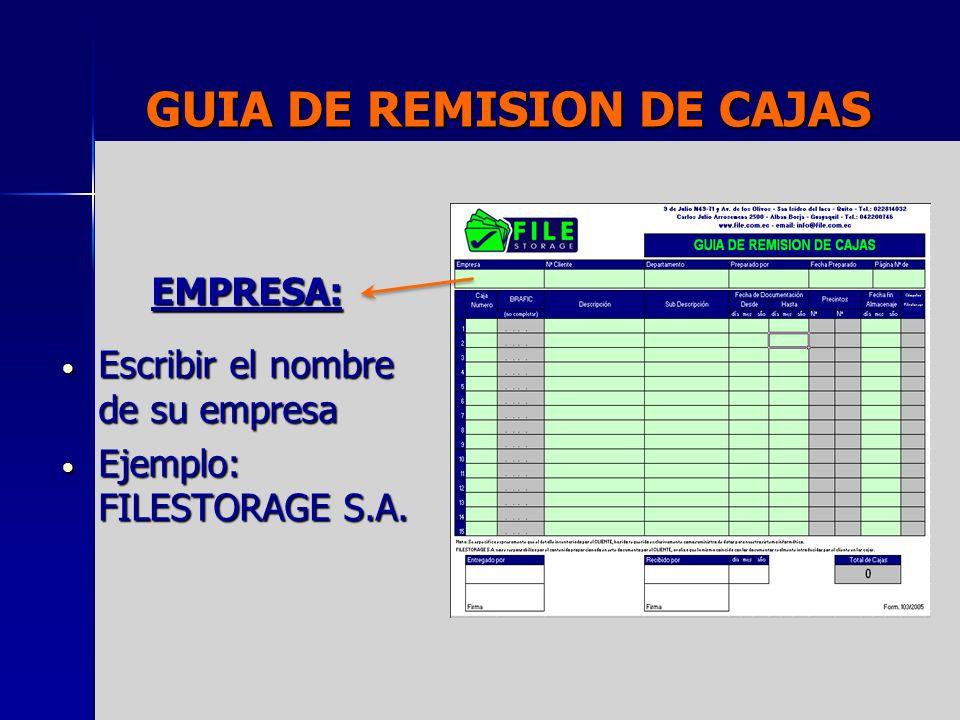 GUIA DE REMISION DE CAJAS NUMERO CLIENTE: Si usted es autorizado escriba su n de cedula de identidad.