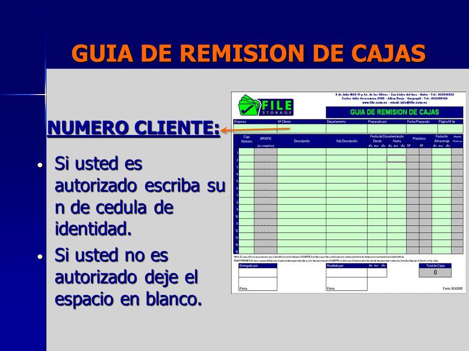 GUIA DE REMISION DE CAJAS DEPARTAMENTO: Escribir el nombre del departamento que la caja pertenece.
